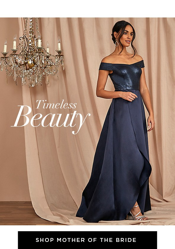 Timeless Beauty. Exquisite designs made especially for Mom. Shop Mother of The Bride