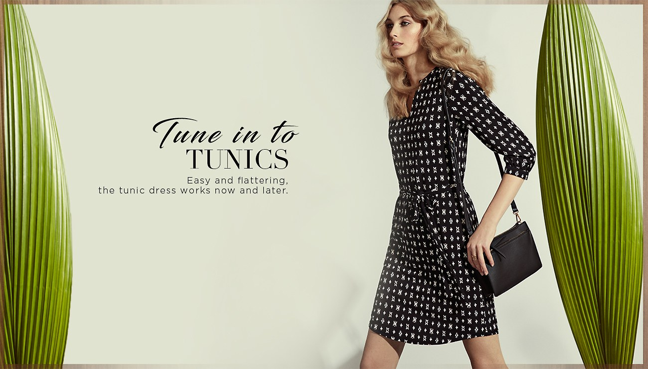 Tune in to tunics. Easy and flattering, the tunic dress works now and later. Shop New Women's Dresses