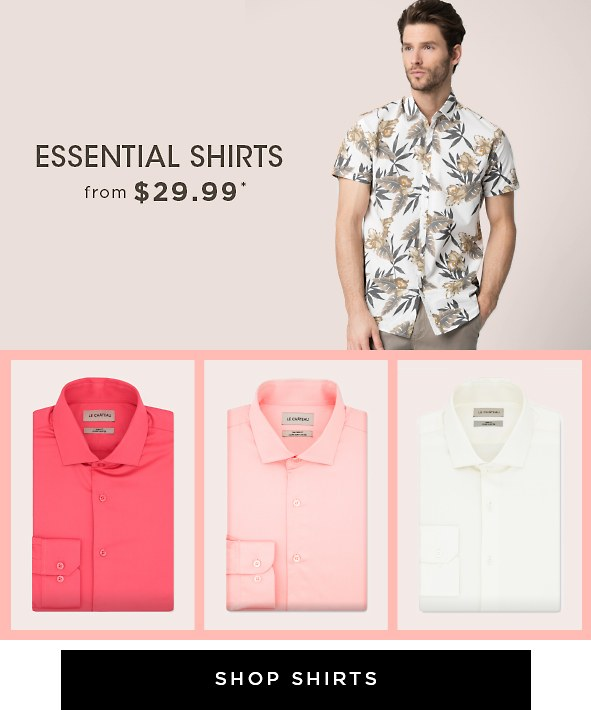 Essential shirts from $29.99*. Shirts >