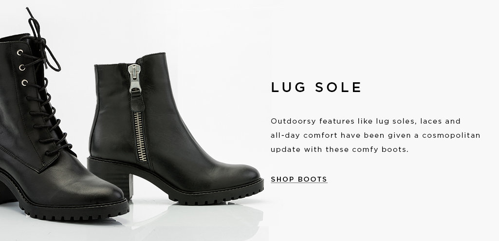 LACE-UP HIKING BOOT. An iconic day-to-night essential, these boots have a hint of Victorian femininity with all the sense and sensibility of a utilitarian sole.  SHOP BOOTS >