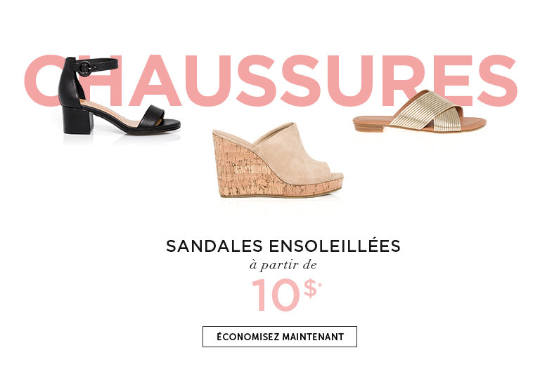 Chaussures à partir de 10$. ÉCONOMISEZ MAINTENANT
