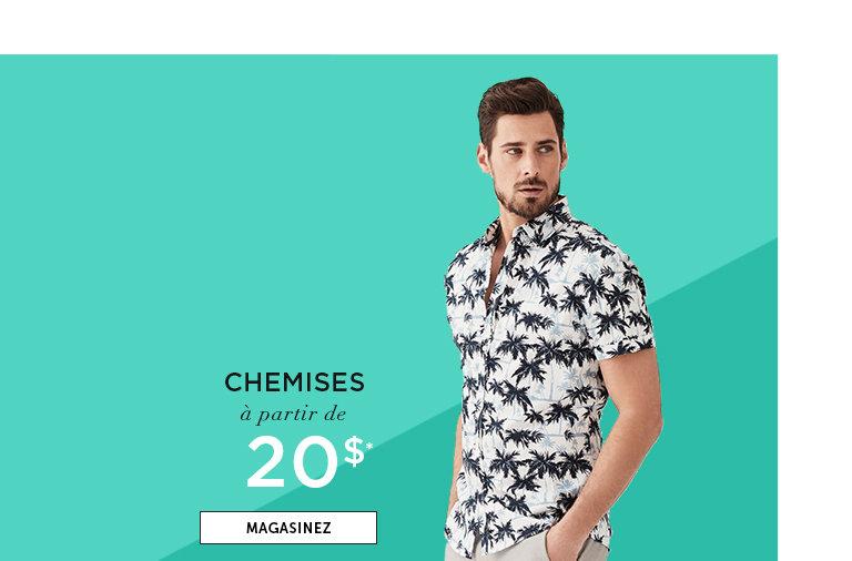 Chemises à partir de 20$. MAGASINEZ