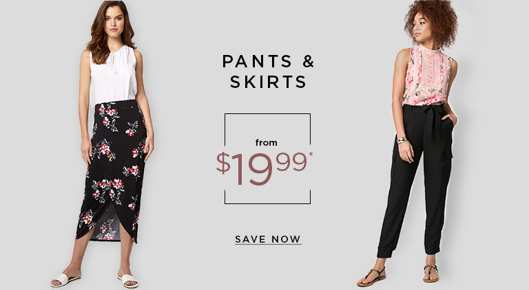 Pants & skirts from $19.99