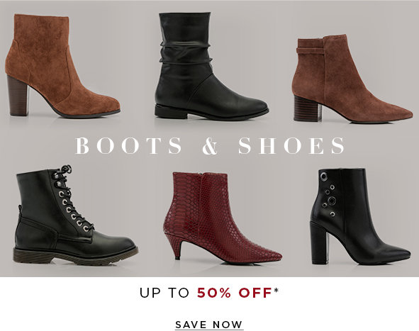 Shoes. up to 50% OFF* SAVE NOW >