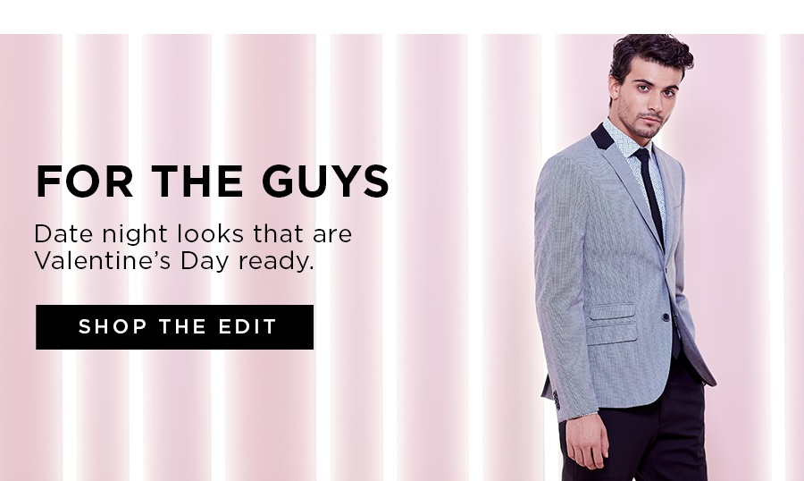 *Date night looks for him, perfect for your Valentine's Day plans