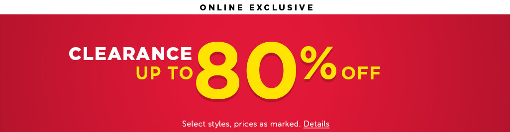 End-of-Season Clearance. UP TO 80% OFF. Select style, prices as marked. Details.