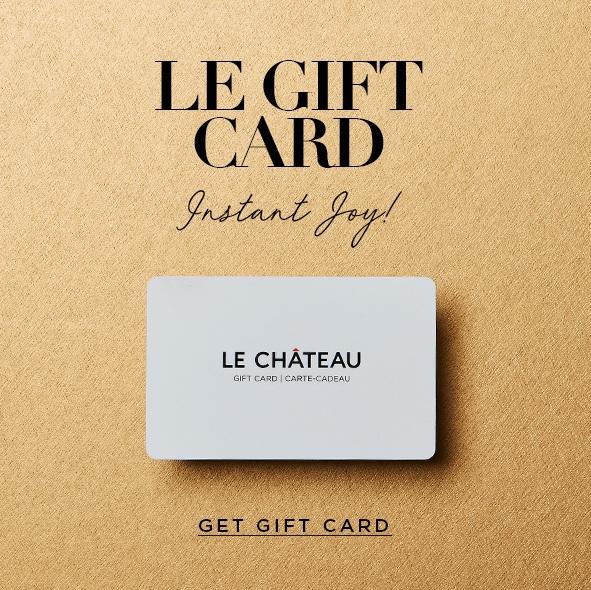 Shop the Le Château Gift Card