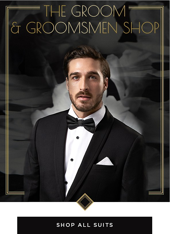 The Groom & Groomsmen Shop. Shop All Suits >