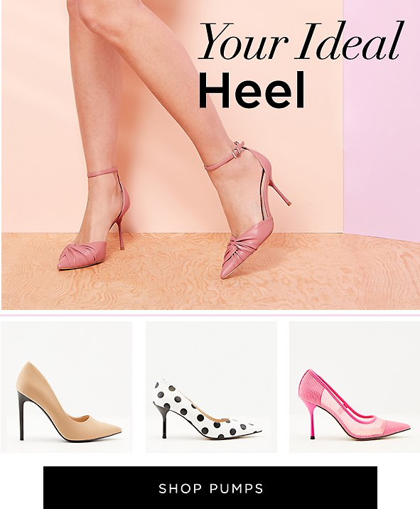 Your Ideal Heel. Raise your style to new heights in these charming heels. Shop Pumps