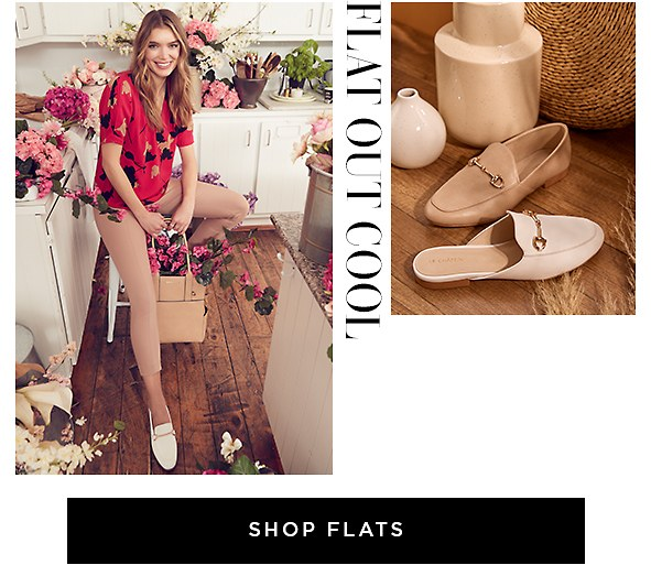 Flat-Out Fabulous. Look as good as you feel in these comfy-cool flats. Shop Flats