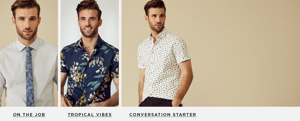 Need-Now Shirts. From in-office to OOO, these styles do it all.On The Job > Conversation Starter > Tropical Vibes >