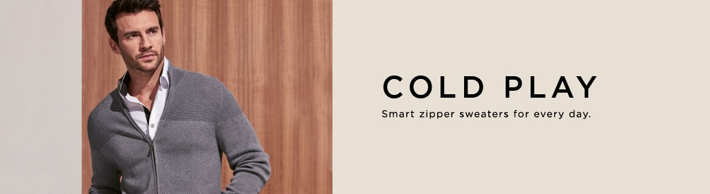 COLD PLAY Smart zipper sweaters for every day.