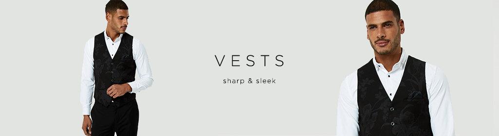 VESTS - Sharp & sleek