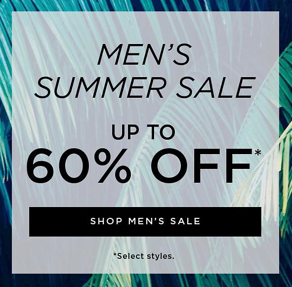 Men's Summer Sale. Up to 60% Off. Shop Men's Sale