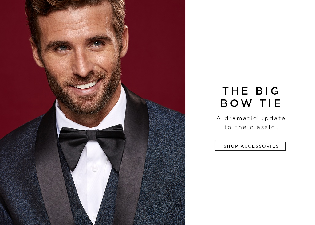 THE BIG BOW TIE. A dramatic update to the classic.