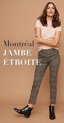 Montréal jambe étroite