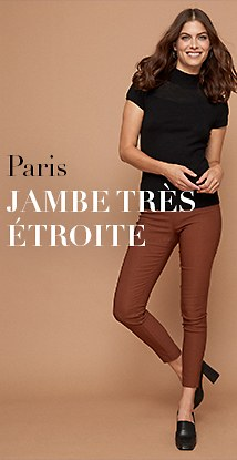 Paris jambe très étroite