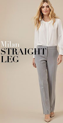 Milan straight leg