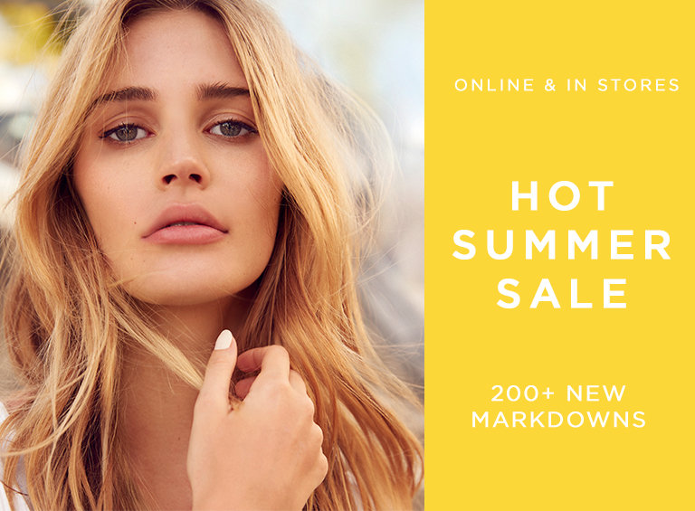 Online & In Stores Hot Summer Sale 200+ New Markdowns