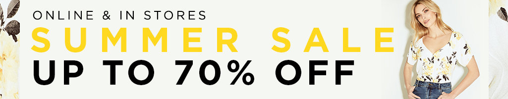 Online & In Store. Summer Sale Up to 70% off.