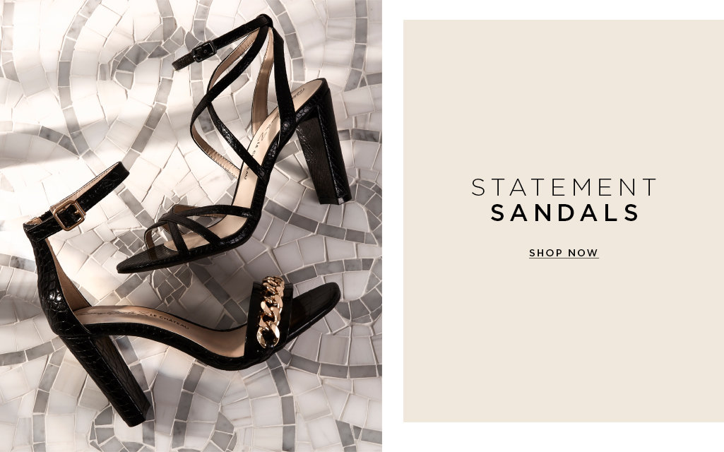 STATEMENT SANDALS. Shop now>