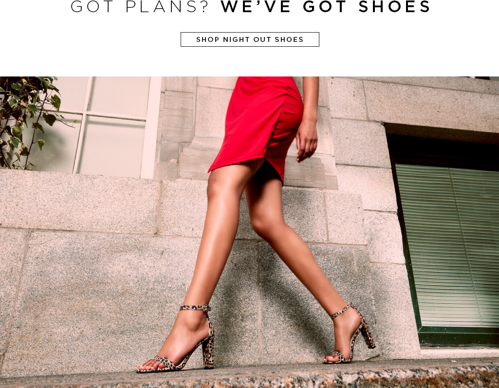 Got plans? We've got shoes. Shop night out shoes>