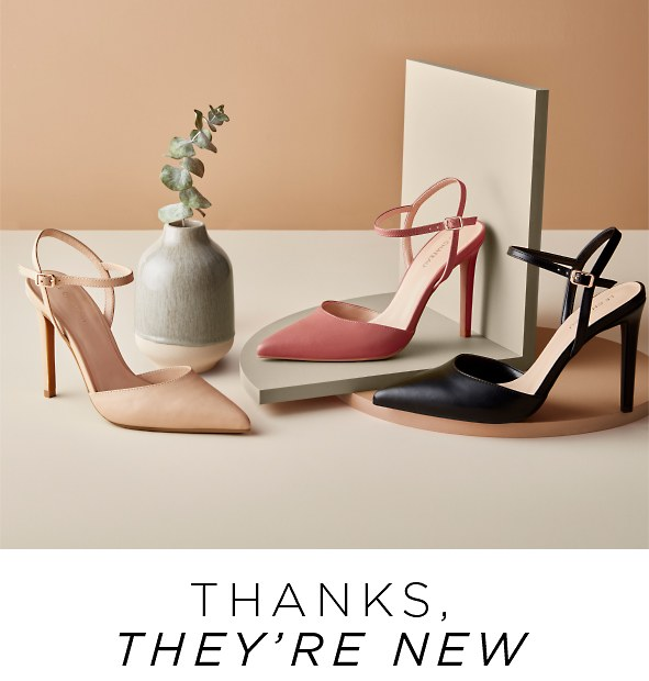 Thanks, they're new. Make room in your closet & shop our latest shoe styles. See what's new>