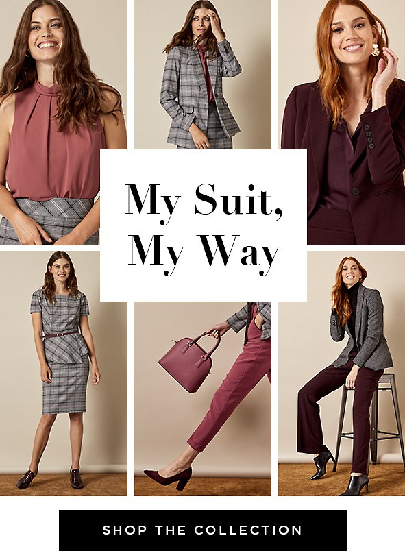 My Suit, My Way. These separates work perfectly with other pieces in your wardrobe or worn with their better halves for an impactful matching look. Shop entire collection >