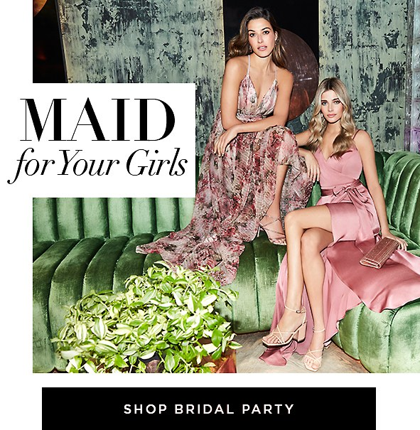 Picture Perfect. Your girls deserve the best, get inspired by these gorgeous new styles and hues. Shop Bridesmaid Dresses