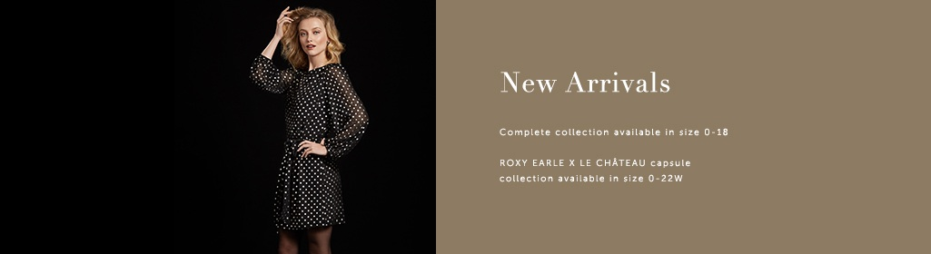 New Gowns Complete collection available in sizes 0-18 ROXY EARLE X LE CHÂTEAU capsule collection available in size 0-22W