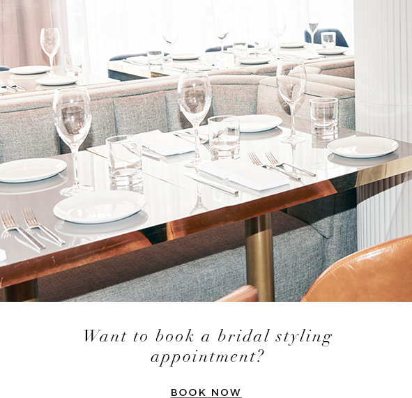 Want to book a bridal styling appointment?