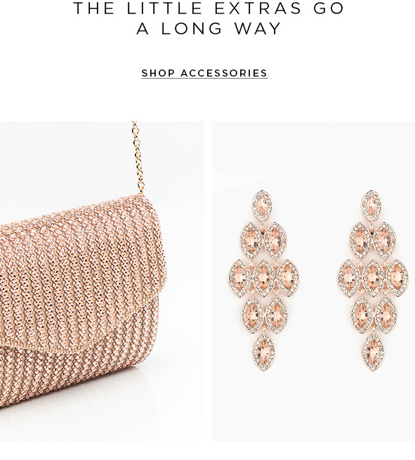 The little extra go a long way. Shop accessories