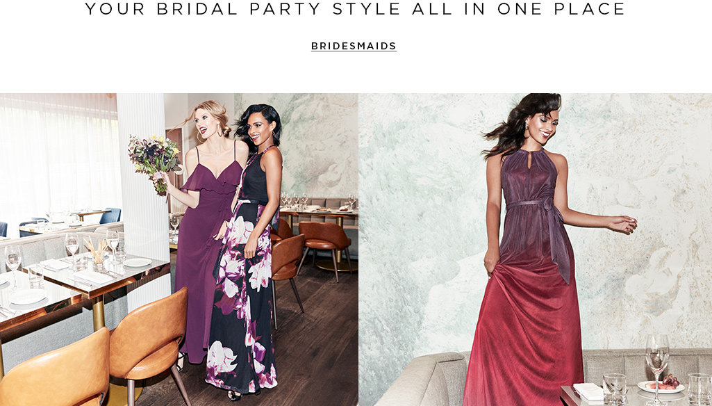 Your bridal party style all in one place. Bridesmaids