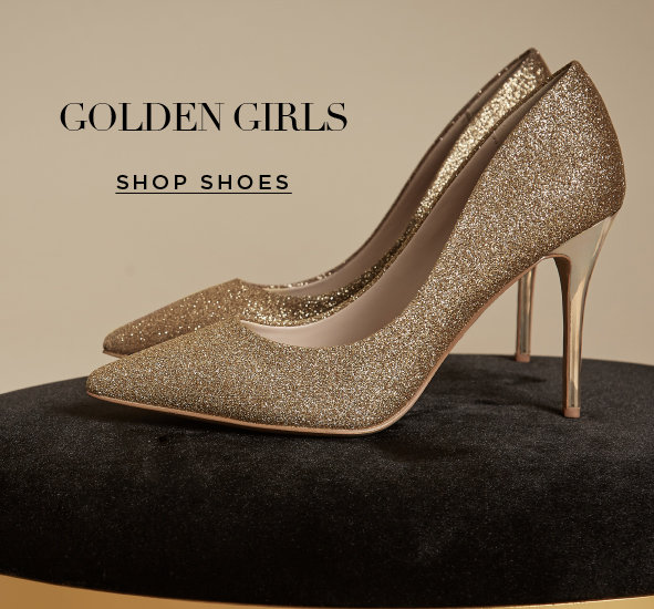 Golden Girls.This season, sparkle is the new neutral. Shop shoes>