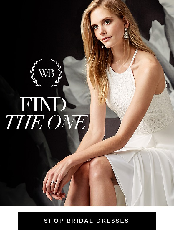 Find the One. Fall head over heels for our most romantic dresses, beautifully made for your big day. Shop bridal dresses