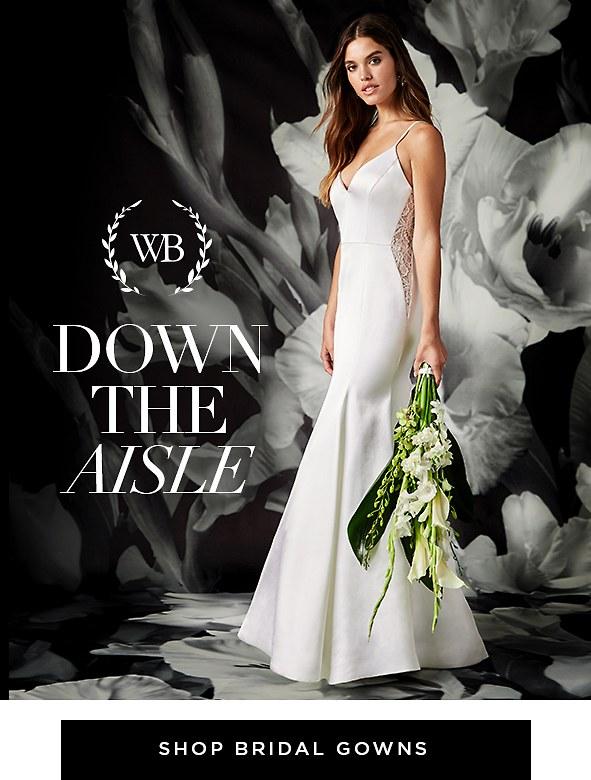 Down the Aisle. Your biggest day deserves the best dress. Shop bridal dresses >