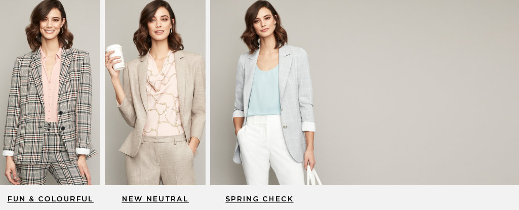 Empower your look with the IT piece of the season. Spring check >New neutral. Playful & colourful >
