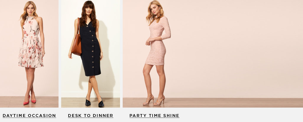 Spring Dress Code. There's a dress for whatever is on the agenda. Daytime occasion >  Desk to dinner > Party time shine >
